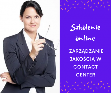 Studium Menedżera CC: 20 i 21 lutego 2021 - Zarządzanie jakością w Contact Center