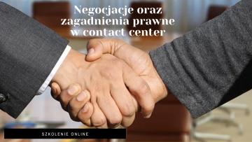 Szkolenie Studium Menedżera CC: 24 i 25 kwietnia 2021 – Negocjacje oraz Zagadnienia prawne w contact center