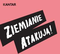Ziemianie atakują - raport Kantar Polska